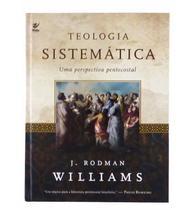 Teologia Sistemática: Uma Perspectiva Pentecostal - Ed Vida