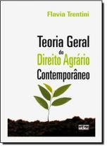 Teoria Geral do Direito Agrário Contemporâneo - Atlas
