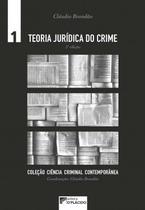 Teoria jurídica do crime - Volume 1 - 5 Edição - D´plácido -