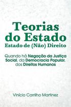 Teorias do estado - estado de (nao) direito - Scortecci Editora -
