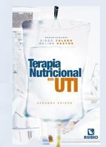 TERAPIA NUTRICIONAL EM UTI - 2ª ED - Rubio -