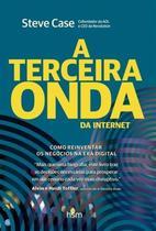 Terceira onda da internet, a - Hsm editora & alta books -