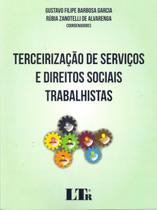 Terceirização de Serviços e Direitos Sociais Trabalhistas - Ltr