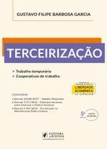 Terceirizacao - trabalho temporario, cooperativas de trabalho - Juspodivm