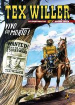 Tex willer n 1 - as aventuras de tex quando jovem vivo ou morto - Mythos Editora