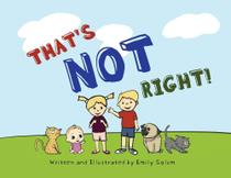 Thats Not Right! - Arlo Ruby Publishing Llc -
