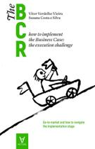 The business case roadmap - bcr vol. 2 - Actual