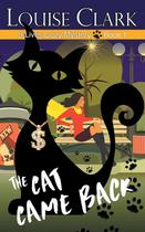 The Cat Came Back (The 9 Lives Cozy Mystery Series, Book 1) - Abn leadership group, inc, dba epublishing works!