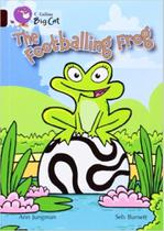 The Footballing Frog - Collins Big Cat - Band 14/Ruby -