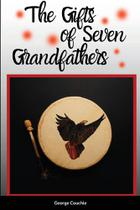 The Gifts of Seven Grandfathers - Lulu Press -