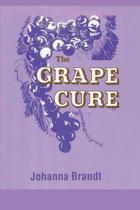 The Grape Cure - Www.Bnpublishing.Com