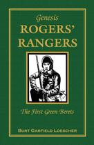 The History of Rogers' Rangers - Heritage books