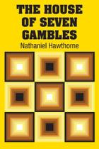The House of Seven Gambles - Simon & Brown