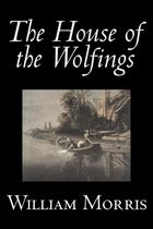 The House of the Wolfings by Wiliam Morris, Fiction, Fantasy, Classics, Fairy Tales, Folk Tales, Legends  Mythology - Alan rodgers books