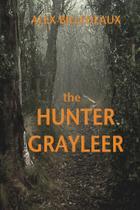 The Hunter, Grayleer - Ink Smith Publishing