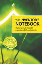 The Inventor's Notebook - Imaginal publishing