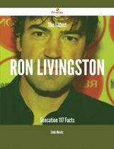 The latest ron livingston sensation - 117 facts - Emereo Publishing -