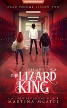 The Lizard King - Seven Sisters Publishing, Llc -