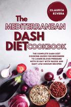 The Mediterranean Dash Diet Cookbook - Mario