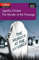 The Murder At The Vicarage - Collins Agatha Christie ELT Readers - Lv5 - With Downloadable Audio-2e. -