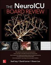 The neuroicu board review - Mcgraw Hill Education