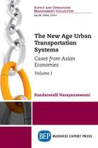 The New Age Urban Transportation Systems, Volume I - Business expert press