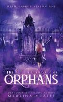 The Orphans - Seven Sisters Publishing, Llc