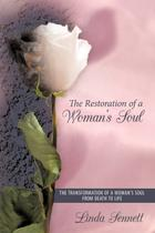 The Restoration of a Woman's Soul - Authorhouse