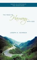 The Road to Harmony with God - Authorhouse