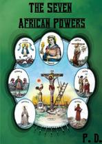 The Seven African Powers - Lulu Press -