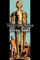 The Seventh Order by Jerry Sohl, Science Fiction, Adventure, Fantasy - Alan rodgers books