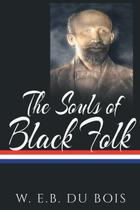 The Souls of Black Folk - Stanford