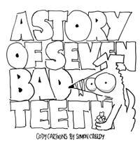 The Story of Seven Bad Teeth - Simon Creedy