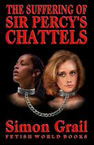 The Suffering of Sir Percys Chattels - Fiction4All -