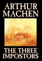 The Three Impostors by Arthur Machen, Fiction, Fantasy, Horror, Fairy Tales, Folk Tales, Legends  Mythology - Alan rodgers books