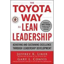 The Toyota Way To Lean Leadership - Mcgraw-Hill