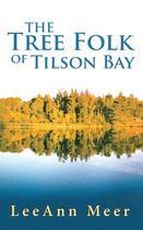 The Tree Folk of Tilson Bay - Balboa press