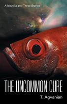 The Uncommon Cure - Iuniverse -