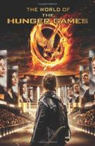 The World of the Hunger Games - Scholastic books