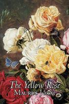 The Yellow Rose by Maurus Jokai, Fiction, Political, Action  Adventure, Fantasy - Alan rodgers books