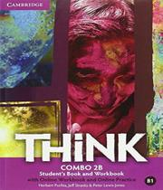 Think - Combo 2b - Students Book With Online Workbook And Online Practice - Cambridge