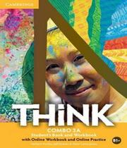 Think - Combo 3a - Student´s Book With Online Workbook And Online Practice - Cambridge -