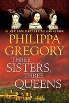 Three Sisters, Three Queens - Touchstone books