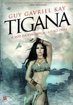 Tigana - a Voz da Vinganca - Livro Dois - Arqueiro