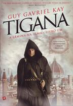 Tigana - Livro Um - Arqueiro