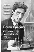 Tigran Gorgiev, Maestro of Practical Studies - Elk And Ruby Publishing House