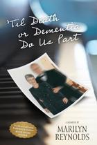 Til Death or Dementia Do us Part - River Rock Books