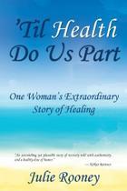 Til Health Do Us Part - Gatekeeper Press -