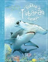 Livro - Tubarão : Diário animal -