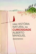Livro - Uma história natural da curiosidade -